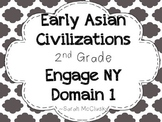 Engage NY Early Asian Civilization Domain 2