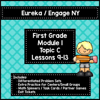 Engage NY/Eureka 1st Grade Module 1 Topic C Lessons 9-13 — Differentiated Pack