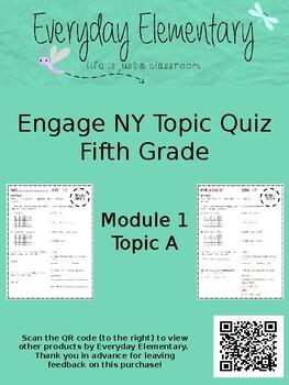 Engage NY (Eureka) - Grade 5 - Module 1, Topic A Quiz - EDITABLE