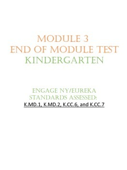 Engage NY/Eureka Kindergarten Module 3 End of Module Test