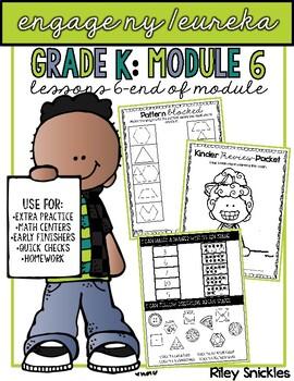 Engage NY/ Eureka Kindergarten: Module 6- Lessons 6- end of module