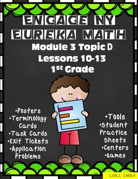 Engage NY {Eureka} Math 1st Grade Module 3 Topic D Lessons 10-13