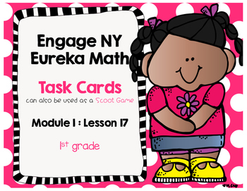 Engage NY Eureka Math (1st grade) Module 1 Lesson 17 Task Cards