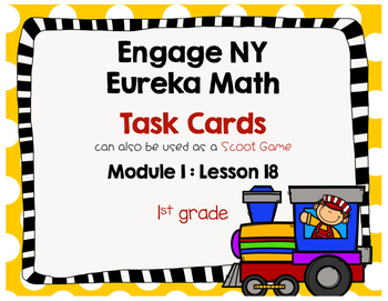 Engage NY Eureka Math (1st grade) Module 1 Lesson 18 Task Cards