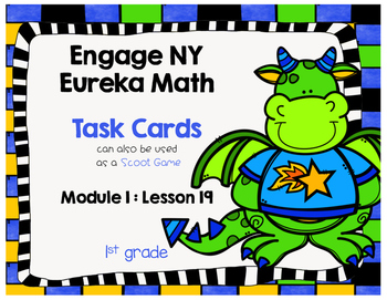 Engage NY Eureka Math (1st grade) Module 1 Lesson 19 Task Cards