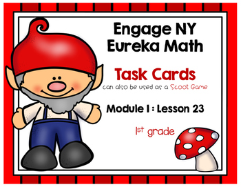 Engage NY Eureka Math (1st grade) Module 1 Lesson 23 Task Cards