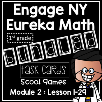 Engage NY Eureka Math (1st grade) Module 2 Lesson 1- 29 Task Cards & Scoot Game