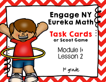 Engage NY Eureka Math (1st grade) Module 1 Lesson 2 Task Cards -Scoot Game