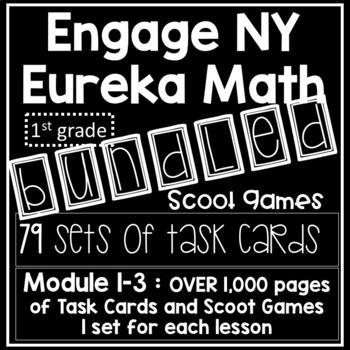 Engage NY Eureka Math - Module 1- Module 2- Module 3 -  Task Cards & Scoot Game