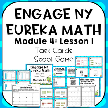 Engage NY Eureka Math (1st grade) Module 4 Lesson 1 Task Cards and Scoot Game
