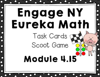 Engage NY Eureka Math (1st grade)Module 4 Lesson 15 Task Cards & Scoot Game