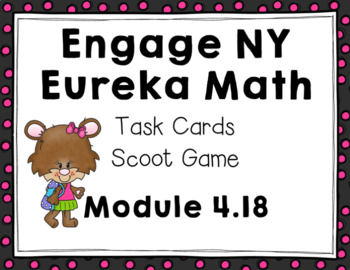 Engage NY Eureka Math (1st grade)Module 4 Lesson 18 Task Cards/Scoot Game