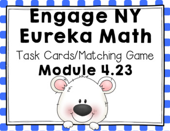 Engage NY Eureka Math (1st grade) Module 4 Lesson 23 Task Cards/Matching Game
