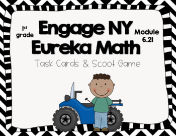 Engage NY Eureka Math -1st grade Module 6 Lesson 21 Task Cards/Scoot Game