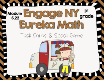 Engage NY Eureka Math -1st grade Module 6 Lesson 22 Task Cards/Scoot Game
