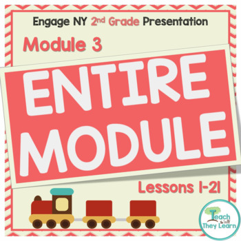 Engage NY (Eureka Math) 2nd Grade Math Module 3 ENTIRE MODULE Lessons 1-21