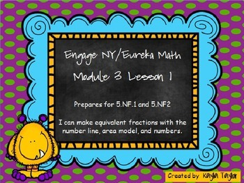 Engage NY/Eureka Math - 5th Grade Math - Module 3 Lesson 1 PowerPoint