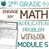 Engage NY/Eureka Math Application Problem Workbook 2nd Grade Module 5