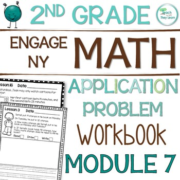 Engage NY (Eureka Math) Application Problem Workbook 2nd Grade Module 7