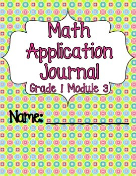 Engage NY Eureka Math Grade 1 Module 3 Application Problems Journal V2.0