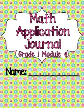 Engage NY Eureka Math Grade 1 Module 4 Application Problems Journal V2.0