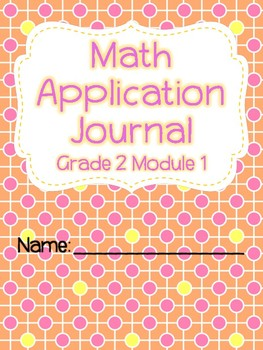 Engage NY Eureka Math Grade 2 Module 1 Application Problems Journal