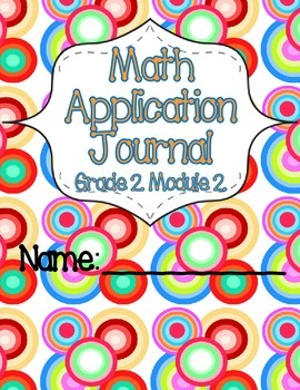Engage NY Eureka Math Grade 2 Module 2 Application Problems Journal OLD VERSION