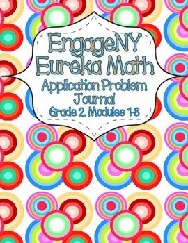 EngageNY Eureka Math Grade 2 Modules 1-8 Application Problems Bundle OLD VERSION
