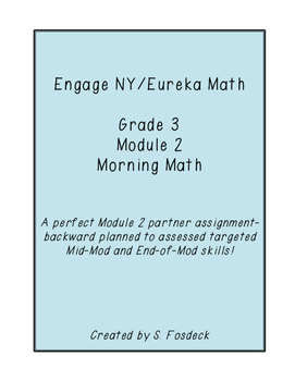 Engage NY/Eureka Math Grade 3 Module 2 Partner Morning Math Pack