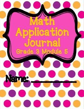 Engage NY Eureka Math Grade 3 Module 5 Application Problems Journal V2.0
