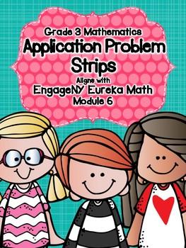 Engage NY Eureka Math Grade 3 Module 6 Application Problem Strips