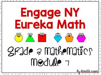 Engage NY (Eureka Math) Grade 3 Module 7