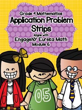 Engage NY Eureka Math Grade 4 Module 6 Application Problem Strips
