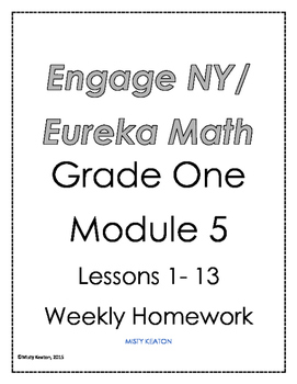 Eureka Math/Engage NY Grade One Module 5 Weekly Homework