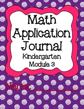 Engage NY Eureka Math Kindergarten Module 3 Application Problems Journal V2.0