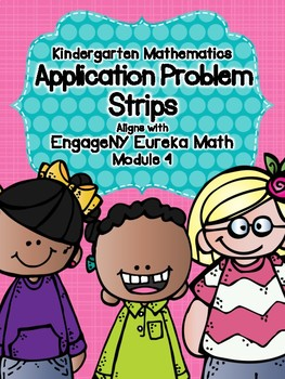 Engage NY Eureka Math Kindergarten Module 4 Application Problem Strips