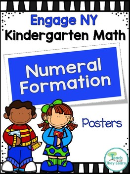 Engage NY/Eureka Math Kindergarten Numeral Formation Poster