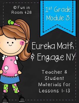 Engage NY / Eureka Math Mod 3 Teacher & Student Materials {1st Grade}