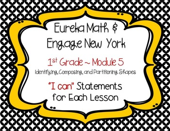 "Engage NY / Eureka Math Mod 5 ""I can"" statements {1st Grade}"