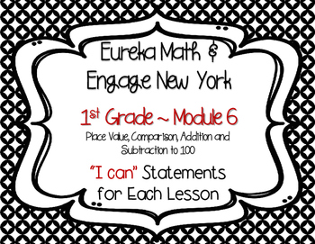 "Engage NY / Eureka Math Mod 6 ""I can"" Statements {1st Grade}"
