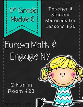 Engage NY / Eureka Math Mod 6 Teacher & Student Materials {1st Grade}
