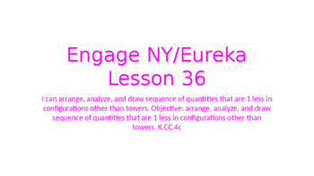Engage NY/Eureka Math Module 1 Lesson 36
