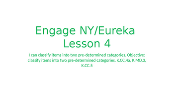 Engage NY/Eureka Math Module 1 Lesson 4