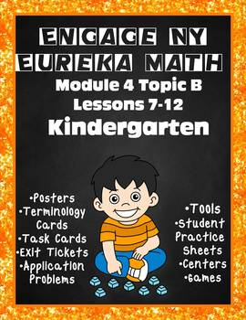 Engage NY {Eureka} Math Module 4 Topic B Lessons 7-12 KINDERGARTEN