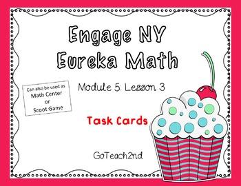Engage NY Eureka Math Module 5 : Lesson 3-Math Center-Task