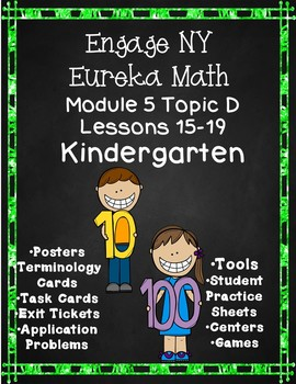 Engage NY {Eureka} Math Module 5 Topic D Lessons 15-19 Kindergarten