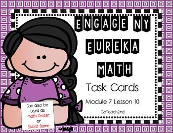 Engage NY - Eureka Math  Module 7: Lesson 10 Task Cards