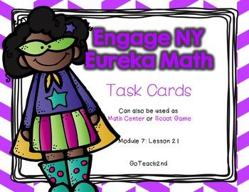 Engage NY - Eureka Math  Module 7: Lesson 21 Task Cards