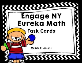 Engage NY - Eureka Math  Module 8: Lesson 1 Task Cards