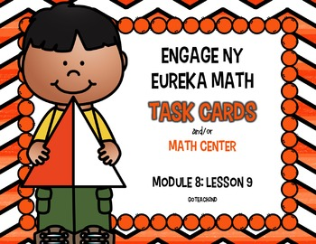 Engage NY - Eureka Math  Module 8: Lesson 9 Task Cards